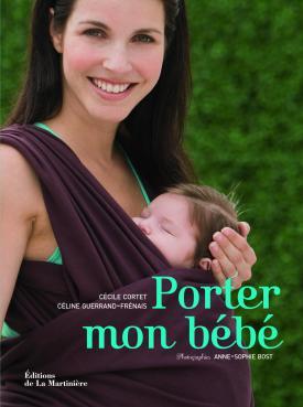 Porter-mon-bébé-Cécile-Cortet-et-Céline-Guerrand-Frénais.jpg